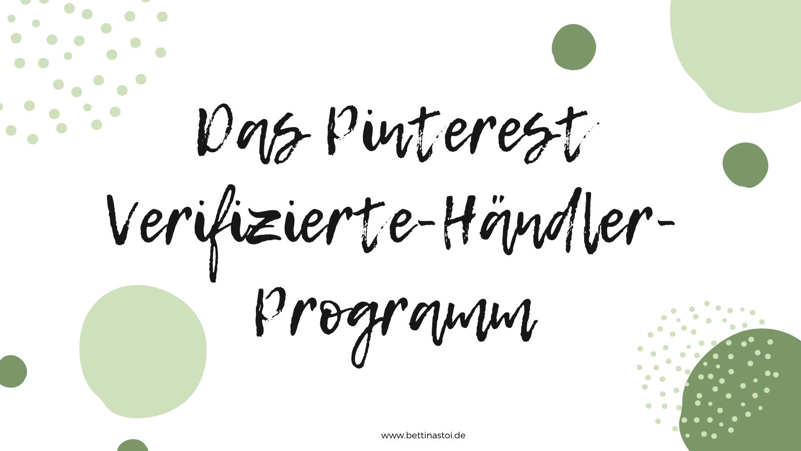 Pinterest Verifizierte-Händler Programm